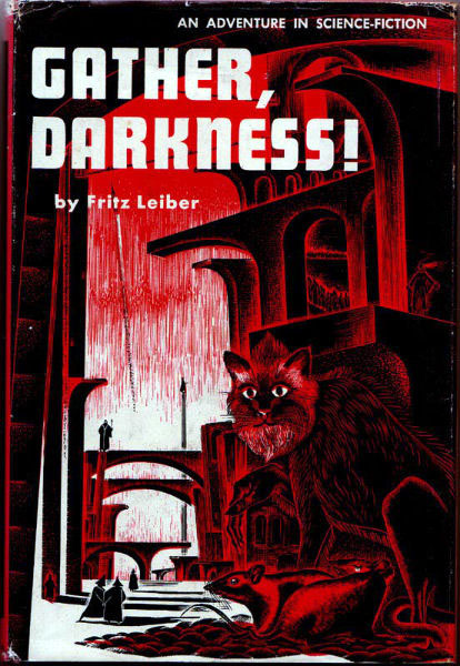 Fritz Leiber: Gather Darkness