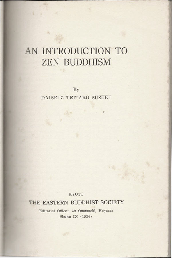 Daisetz Teitaro Suzuki: An Introduction to Zen Buddhism, 1934