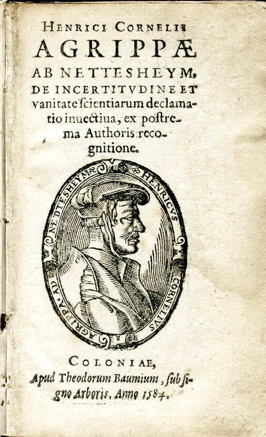 Agrippa ab Nettesheim: De incertitudine et vanitate scientiarum, 1584
