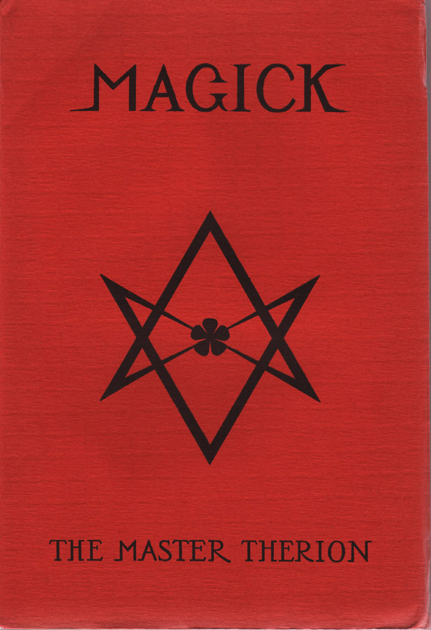 Aleister Crowley: Magick in Theory and Practice, 1929 1930