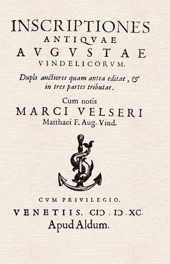 Marcus Welser: Inscriptiones antiquae Augustae Vindelicorum, 1590